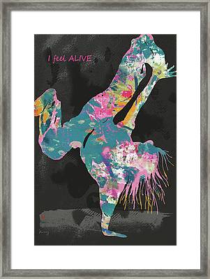 I Feel Alive - Hip Hop Street Dancing Art Poster   Framed Print