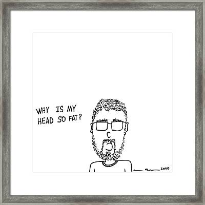 I Have A Fat Head Comic Framed Print by Karl Addison