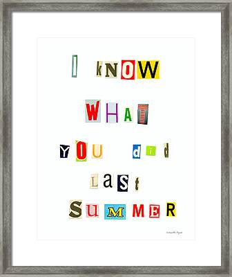 I Know What You Did Last Summer - Pa Framed Print