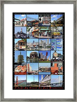 I Left My Heart In San Francisco 20150103 Vertical With Text Framed Print