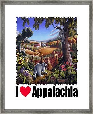 I Love Appalachia - Coon Gap Holler Country Farm Landscape 1 Framed Print by Walt Curlee