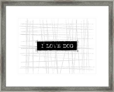 I Love Dog Word Art Framed Print