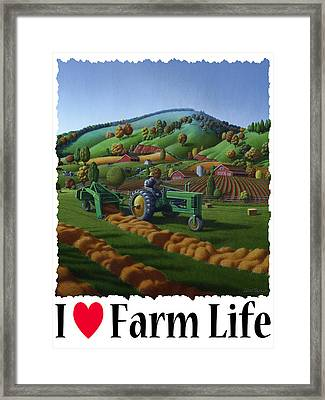 I Love Farm Life - Baling The Hay Field - Rural Farm Landscape Framed Print by Walt Curlee
