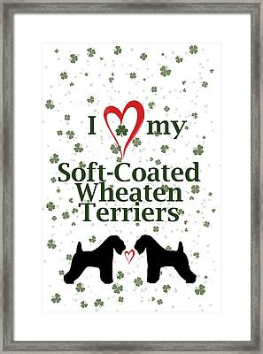 I Love My Soft Coated Wheaten Terriers Framed Print