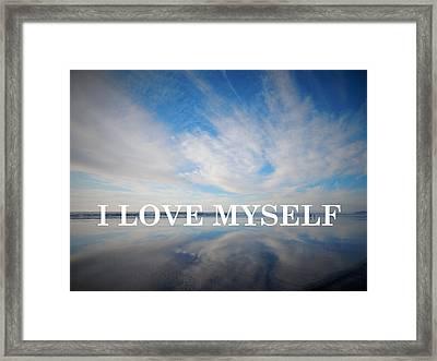 I Love Myself Framed Print by Gallery Of Hope