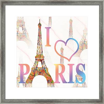 I Love Paris Mixed Media Framed Print by Georgeta Blanaru
