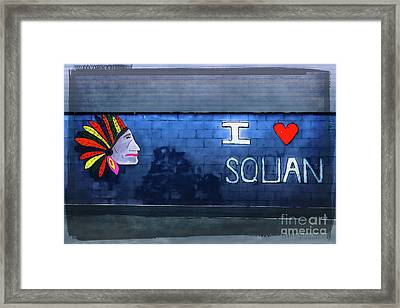 I Love Squan  Framed Print by Colleen Kammerer
