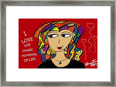 I Love The Magic Moments Of Life Framed Print by Sharon Augustin