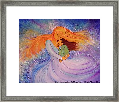 I Love You More Then The Milky Way Framed Print