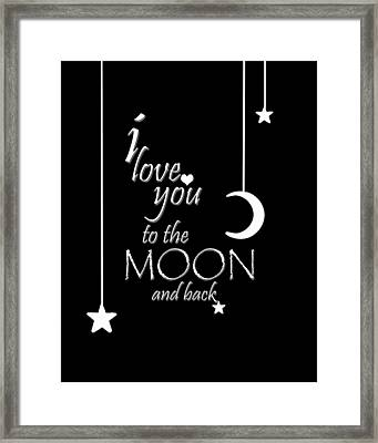 I Love You To The Moon And Back Framed Print by Cherie Duran