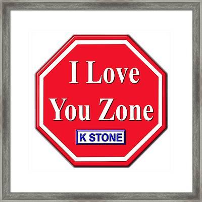 I Love You Zone Framed Print