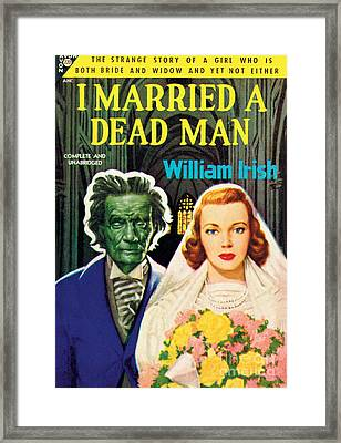 I Married A Dead Man Framed Print