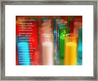 I Said A Prayer For You Today Framed Print