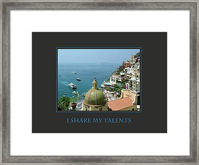 I Share My Talents Framed Print by Donna Corless
