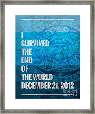 Framed Print featuring the digital art I Survived The End Of The World by Phil Perkins