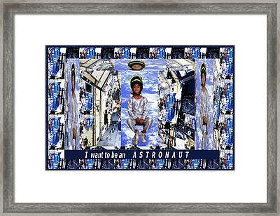 I Want To Be An Astronaut  Kids Room Motivation Fineart Graphics Framed Print by Navin Joshi