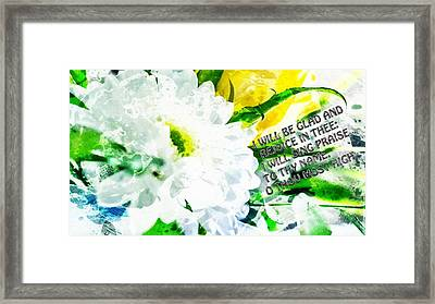 I Will Be Glad And Rejoice In Thee Framed Print