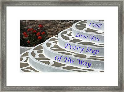 I Will Love You 4 Framed Print by Bob Christopher