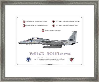 Iaf F-15d - Mig Killer Framed Print by Amos Dor