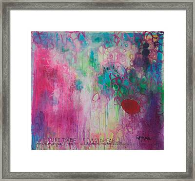 Framed Print featuring the painting Id Like To Be Unstoppable by Laurie Maves ART