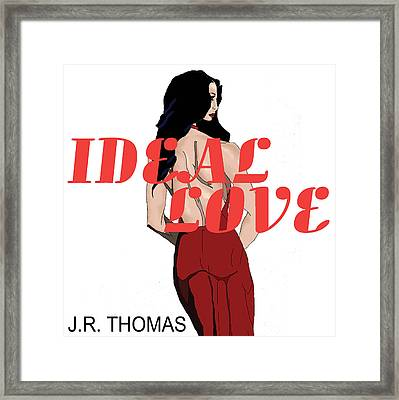 Framed Print featuring the digital art Ideal Love Cover by Jayvon Thomas