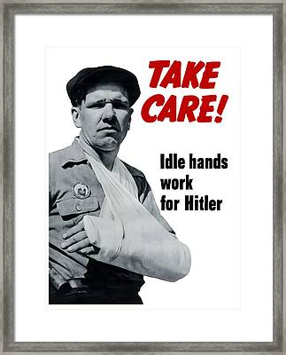 Idle Hands Work For Hitler Framed Print by War Is Hell Store
