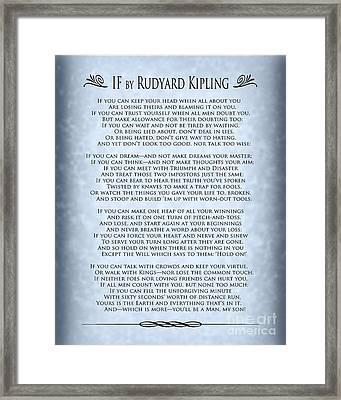 If By Rudyard Kipling - Blue Grey Design Design Framed Print by Ginny Gaura