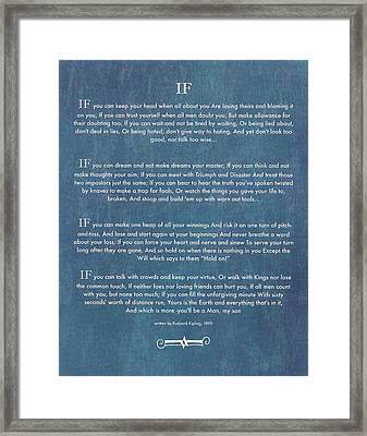 If By Rudyard Kipling Chalk Art On Blue Denim Framed Print