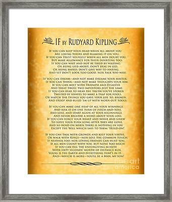 If By Rudyard Kipling - Gold Design Framed Print by Ginny Gaura