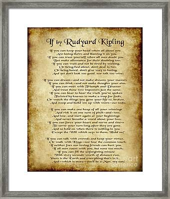 If By Rudyard Kipling - Parchment Style Framed Print by Ginny Gaura