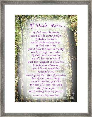 If Dads Were Greeting Card And Poster Framed Print by Felipe Adan Lerma