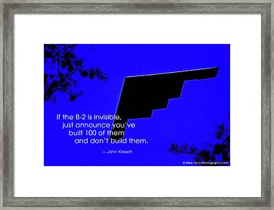 If The B-2 Is Invisible Framed Print