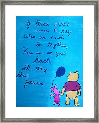 If There Ever Comes A Day... Framed Print