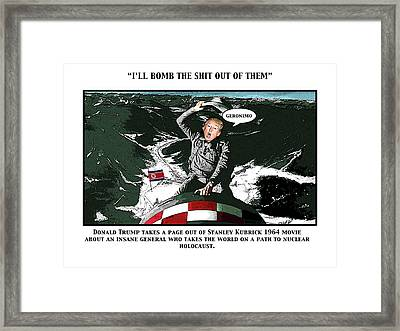 I'll Bomb Framed Print