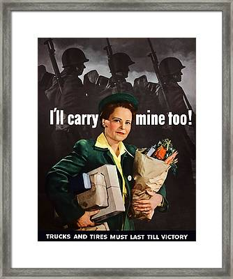 I'll Carry Mine Too Framed Print by War Is Hell Store