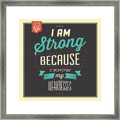 I'm Strong Framed Print by Naxart Studio