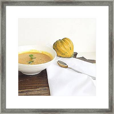 I'm Such A Soup Fanatic And Today Was Framed Print