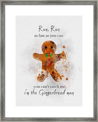 I'm The Gingerbread Man Framed Print