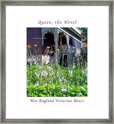 Image Included In Queen The Novel - New England Victorian House Enhanced Poster Framed Print by Felipe Adan Lerma