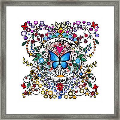 In Everything Give Thanks Framed Print by Cindy Thornton