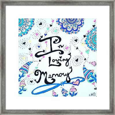 In Loving Memory Framed Print