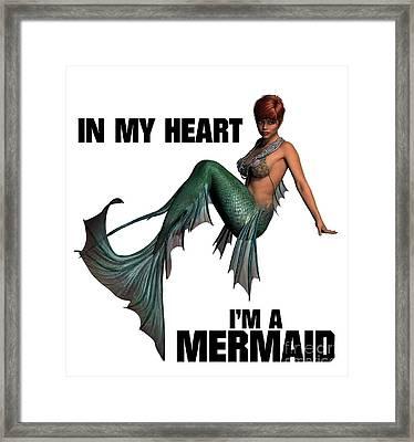 In My Heart I'm A Mermaid Framed Print