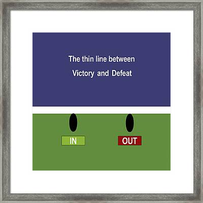 In Out - The Thin Line Between Victory And Defeat Framed Print by Carlos Vieira