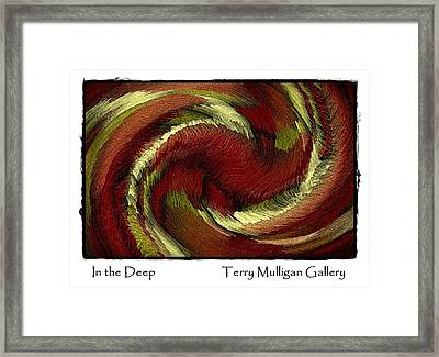 In The Deep Framed Print by Terry Mulligan