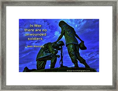 In War There Are No Unwounded Framed Print by Mike Flynn