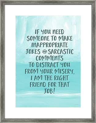 Inappopriate Jokes- Empathy Card By Linda Woods Framed Print