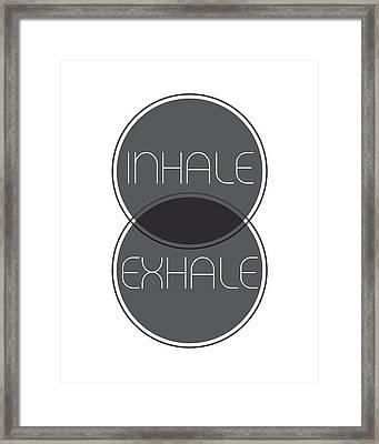 Inhale Exhale Framed Print