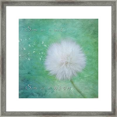 Inspirational Art - Some See A Wish Framed Print