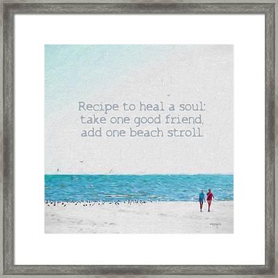 Inspirational Beach Quote Seashore Coastal Women Girlfriends Framed Print