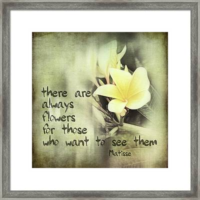 Inspirational Matisse Quote Framed Print by Ann Powell